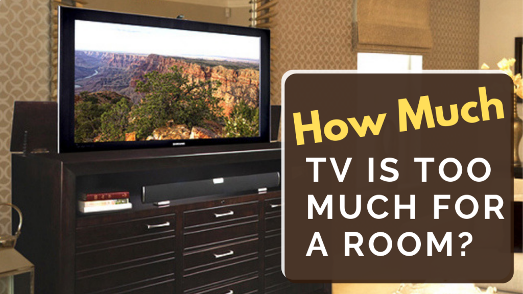 How Much TV is Too Much for a Room?
